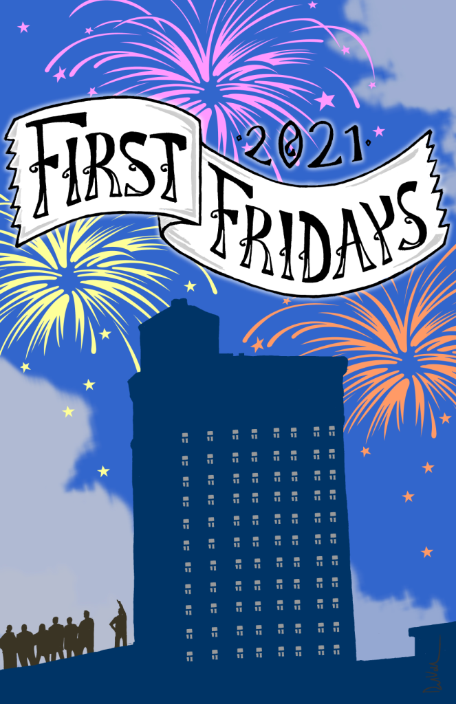 First Fridays with fireworks